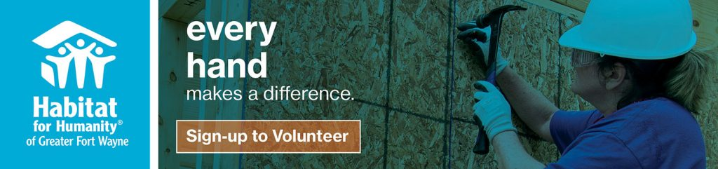 Sign-up to Volunteer with Habitat for Humanity of Greater Fort Wayne